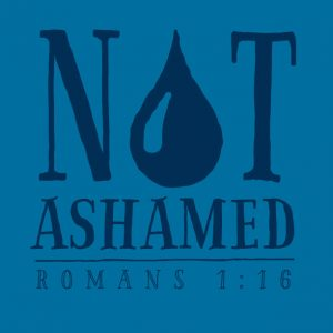 not ashamed baptism