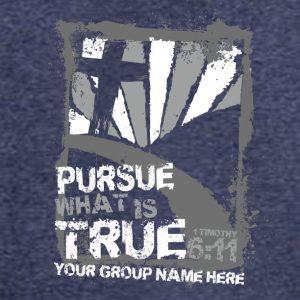 Pursue what is true