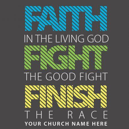 Faith Fight Finish