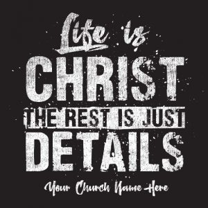 Life is Christ