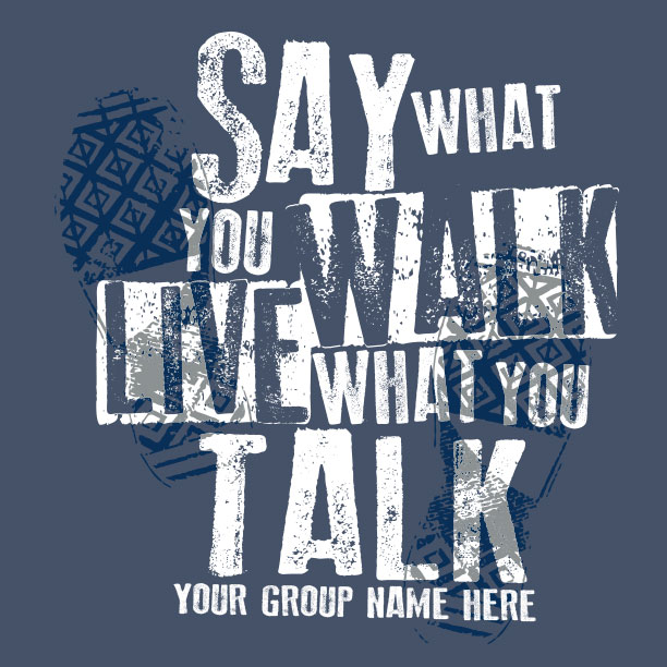 Live What You Talk