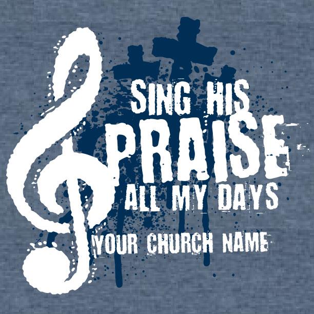 Sing His Praise