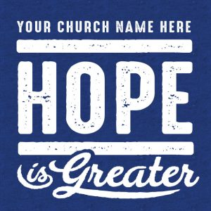 Hope is Greater
