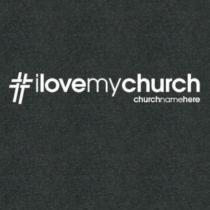 #LoveMyChurch