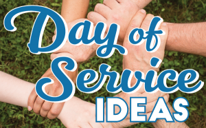 Day of Service Ideas