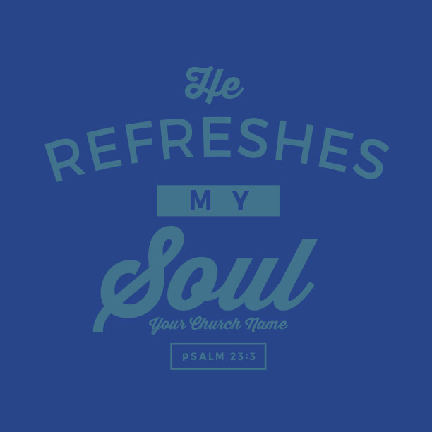 Refreshes My Soul