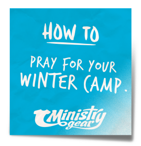 Pray for Winter Camp
