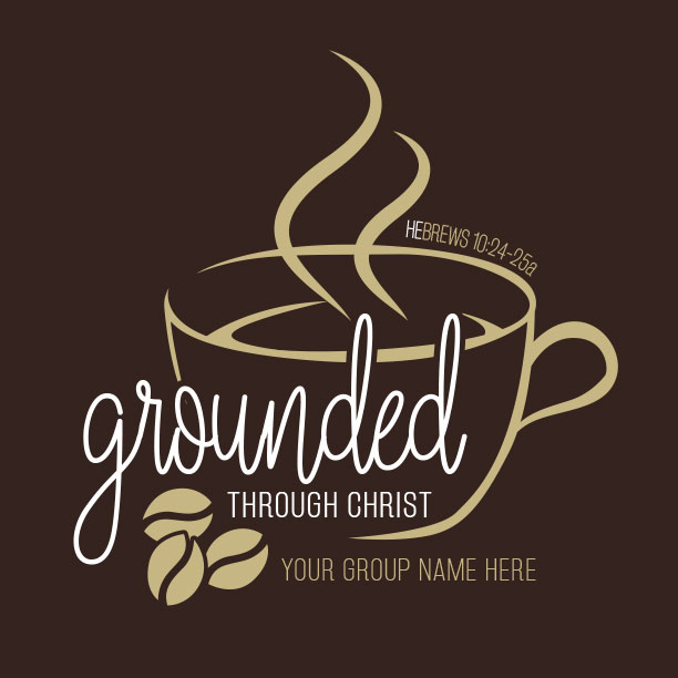 Grounded Through Christ